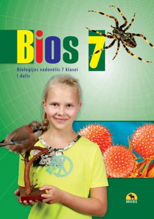 Bios 7. Biologijos vadovėlis 7 kl., I d. (ATNAUJINTAS)