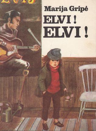 Elvi! Elvi!