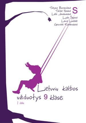 Lietuvių kalbos užduotys 9 klasei. 1 dalis (mokiniams, besimokantiems pagal pritaikytas programas, su atsakymais)