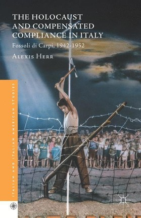 The Holocaust and Compensated Compliance in Italy