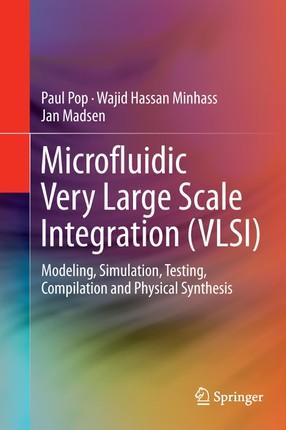 Microfluidic Very Large Scale Integration (VLSI)