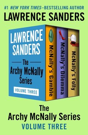 The Archy McNally Series Volume Three