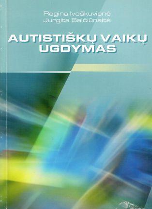 Autistiškų vaikų ugdymas (2002)
