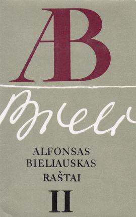 Alfonsas Bieliauskas. Raštai II