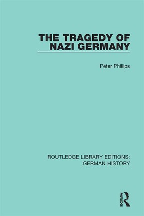 The Tragedy of Nazi Germany