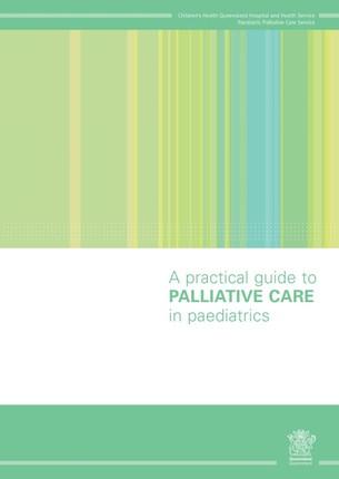 Practical Guide to Palliative Care in Paediatrics