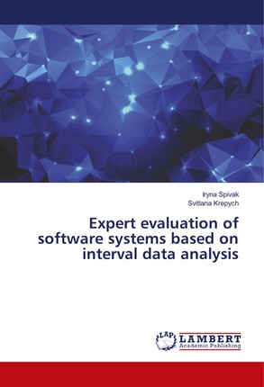 Expert evaluation of software systems based on interval data analysis