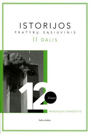 Istorijos pratybų sąsiuvinis 12 klasei. II dalis (2014)