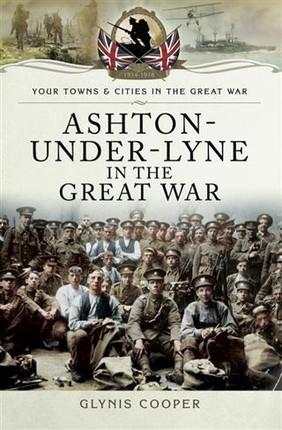 Ashton-Under-Lyne in the Great War