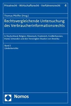 Rechtsvergleichende Untersuchung des Verbraucherinformationsrechts