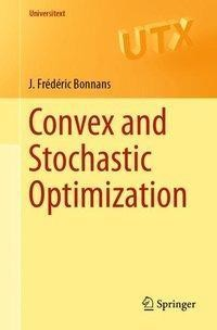 Convex and Stochastic Optimization