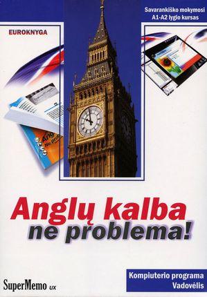 Anglų kalba – ne problema! Vadovėlis ir kompiuterio programa