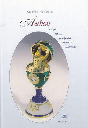 Auksas istorija, mitai, juvelyrika, monetos, alchemija