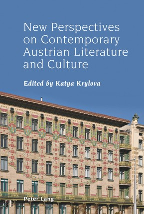 New Perspectives on Contemporary Austrian Literature and Culture