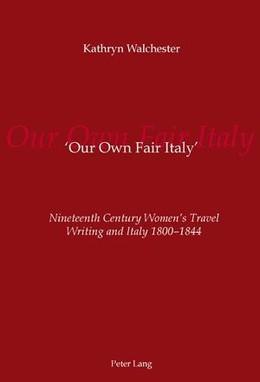 'Our Own Fair Italy'