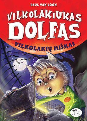 Vilkolakiukas Dolfas. Vilkolakių miškas (4)