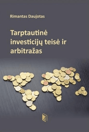Tarptautinė investicijų teisė ir arbitražas