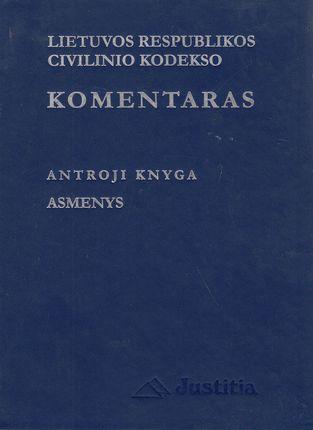 Lietuvos Respublikos civilinio kodekso komentaras. Antroji knyga