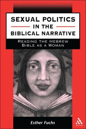 Sexual Politics in the Biblical Narrative