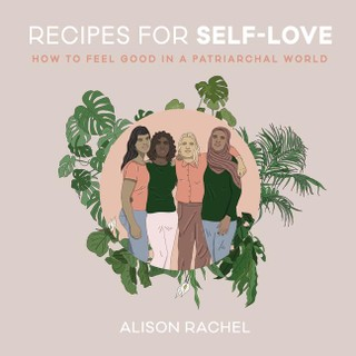 Recipes for Self-Love