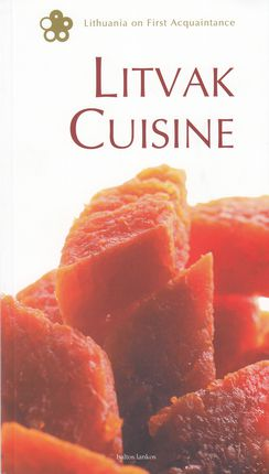 Litvak Cuisine. Litvakų valgiai