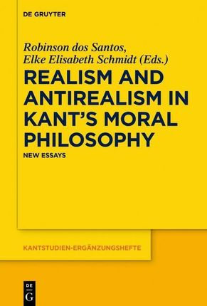 Realism and Antirealism in Kant's Moral Philosophy