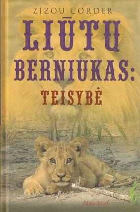 Liūtų berniukas: teisybė