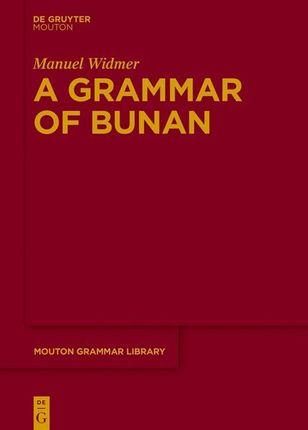 A Grammar of Bunan