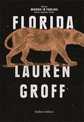 """FLORIDA: romano """"Moiros ir Furijos"""" autorės naujausias kūrinys"""