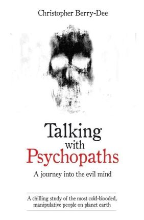 Talking with Psychopaths