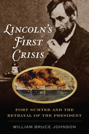 Lincoln's First Crisis