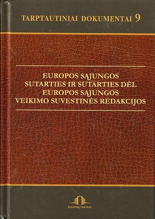 Europos Sąjungos sutarties ir sutarties dėl Europos Sąjungos veikimo suvestinės redakcijos