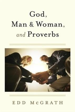 God, Man & Woman, And Proverbs