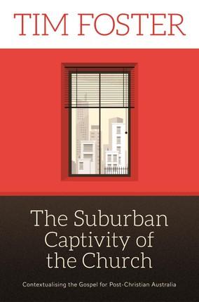 Suburban Captivity of the Church