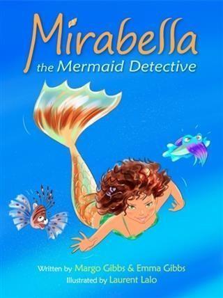 Mirabella the Mermaid Detective