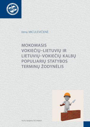 Mokomasis vokiečių-lietuvių ir lietuvių-vokiečių kalbų populiarių statybos terminų žodynėlis