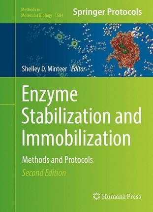 Enzyme Stabilization and Immobilization