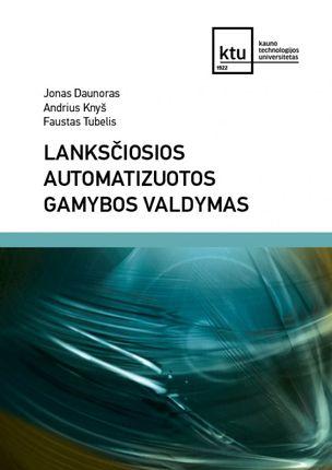 Lanksčiosios automatizuotos gamybos valdymas