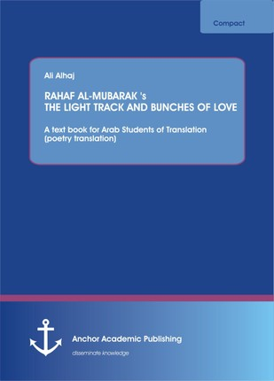 RAHAF AL-MUBARAK's THE LIGHT TRACK AND BUNCHES OF LOVE
