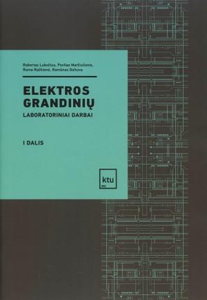 Elektros grandinių laboratoriniai darbai, I d.