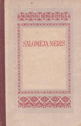 Salomėja Nėris. Mokinio biblioteka