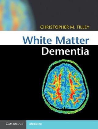 White Matter Dementia