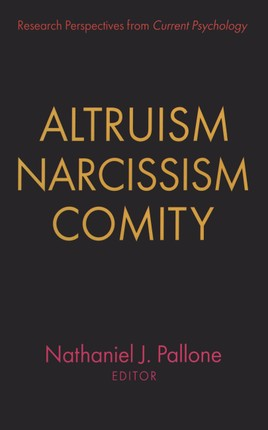 Altruism, Narcissism, Comity
