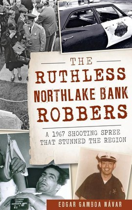 The Ruthless Northlake Bank Robbers: A 1967 Shooting Spree That Stunned the Region