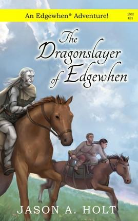 Dragonslayer of Edgewhen