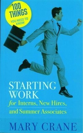 100 Things You Need to Know: Starting Work