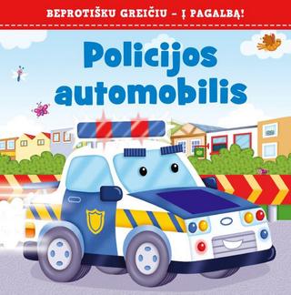 Policijos automobilis: beprotišku greičiu – į pagalbą