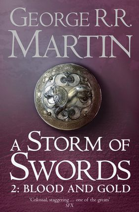 A Storm of Swords: Blood and Gold. 3.2 Song of Ice and Fire