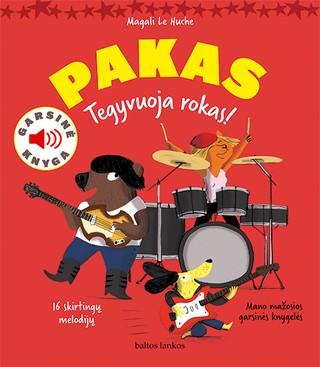 PAKAS. TEGYVUOJA ROKAS! Skaityk istoriją ir klausykis skirtingais instrumentais atliekamų melodijų!