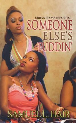 Someone Else's Puddin'